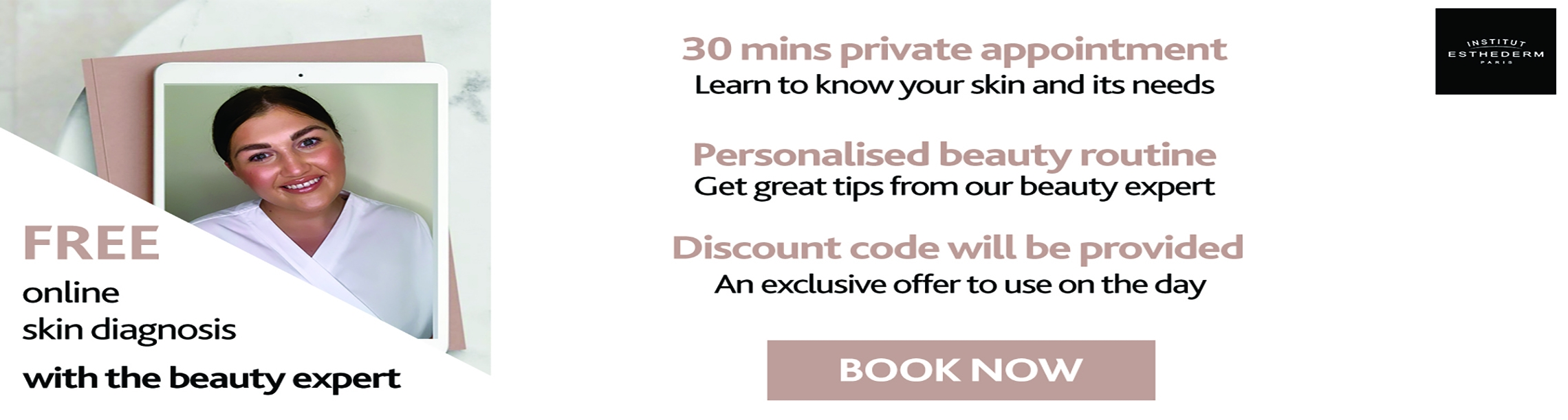 Esthederm 1to1 private Free consultation
